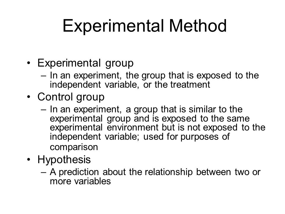 Experimental Method Experimental group Control group Hypothesis