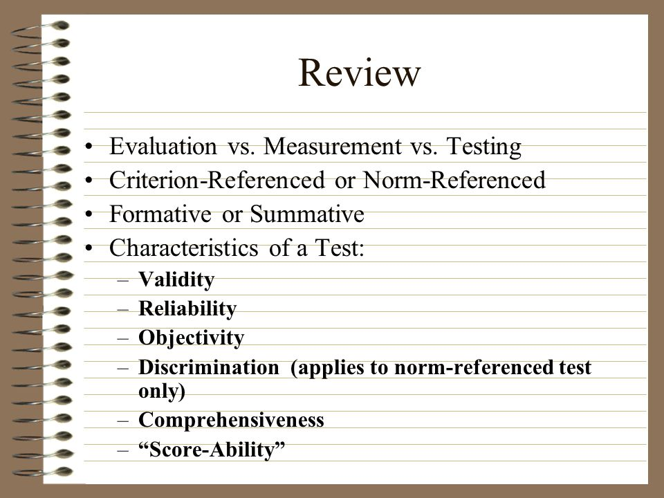 Review Evaluation vs. Measurement vs. Testing