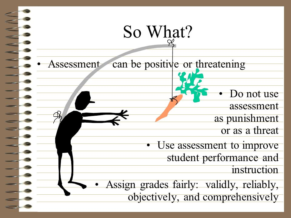 So What Assessment can be positive or threatening