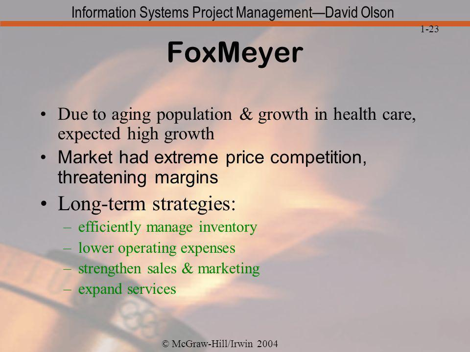 FoxMeyer Long-term strategies: