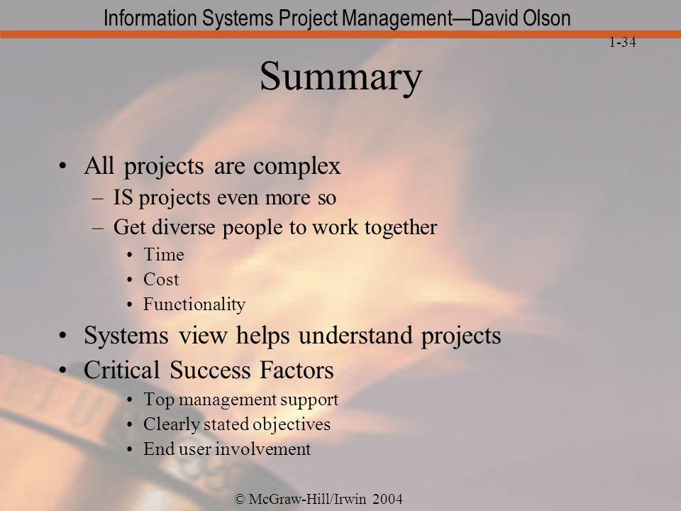 Summary All projects are complex