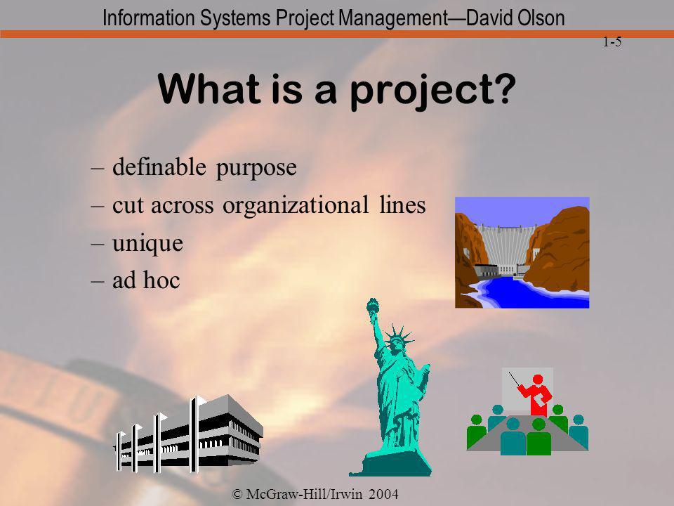 What is a project definable purpose cut across organizational lines