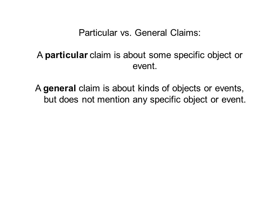 Particular vs. General Claims: