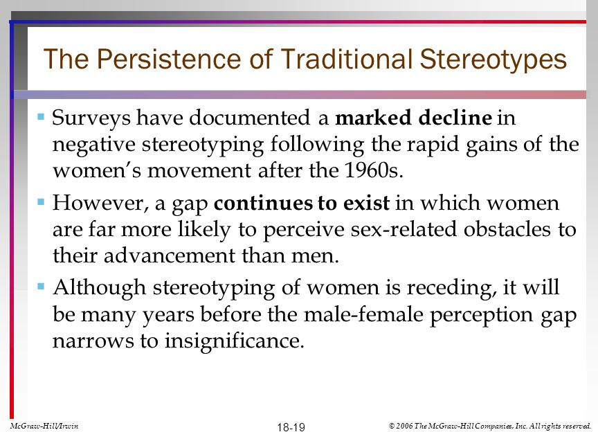 The Persistence of Traditional Stereotypes