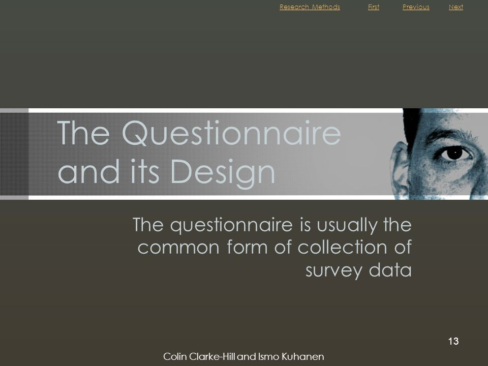 The Questionnaire and its Design