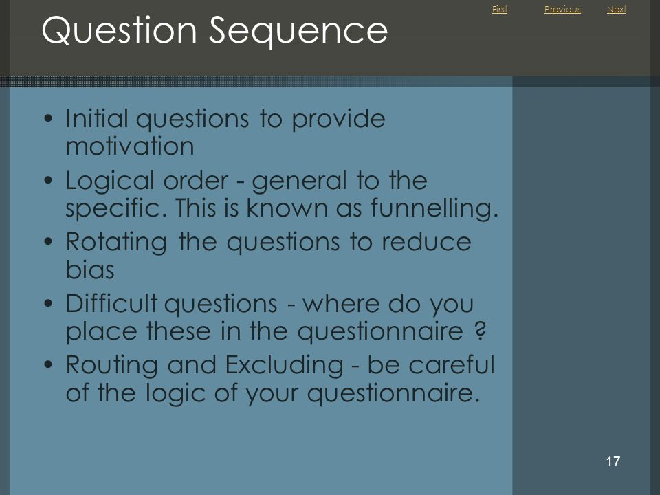 Question Sequence Initial questions to provide motivation