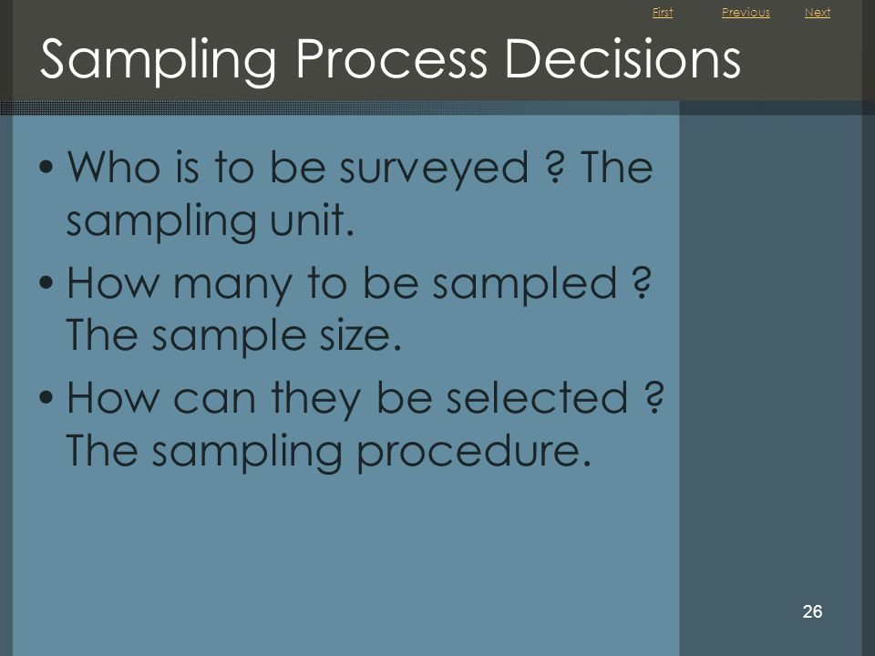 Sampling Process Decisions