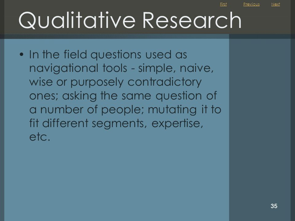 Qualitative Research Previous. Next.