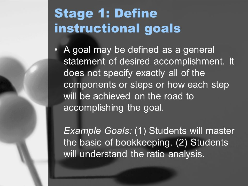 Stage 1: Define instructional goals
