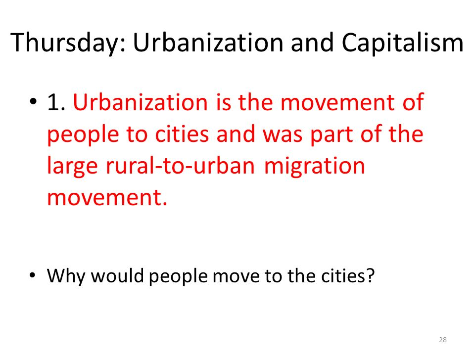 Thursday: Urbanization and Capitalism