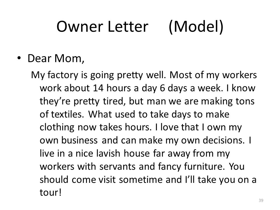 Owner Letter (Model) Dear Mom,