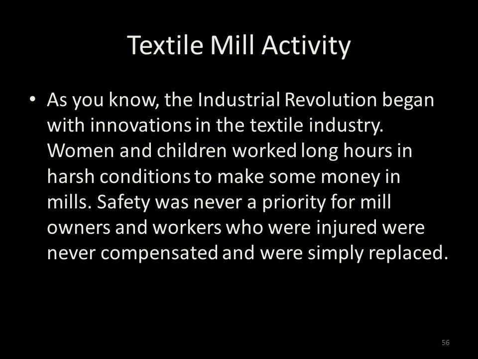 Textile Mill Activity