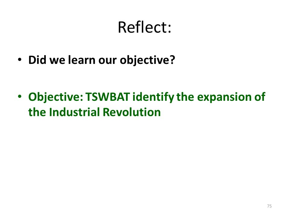 Reflect: Did we learn our objective