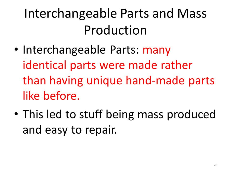 Interchangeable Parts and Mass Production