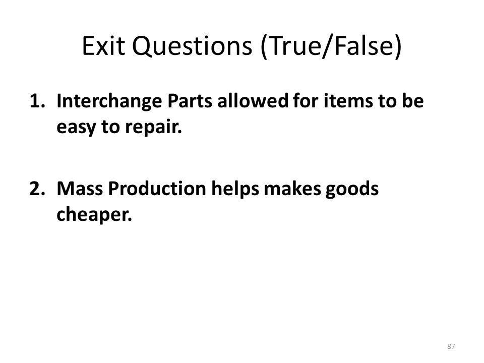 Exit Questions (True/False)