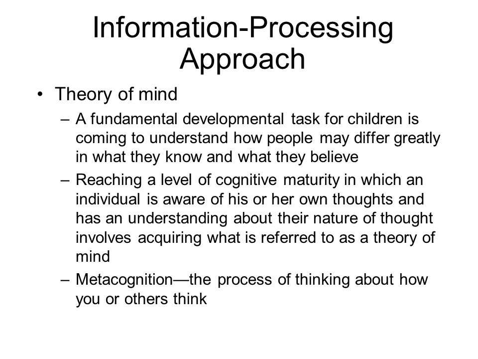 Information-Processing Approach