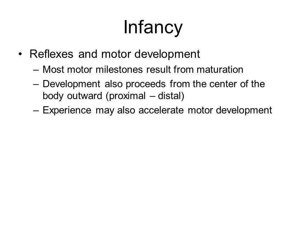 Infancy Reflexes and motor development