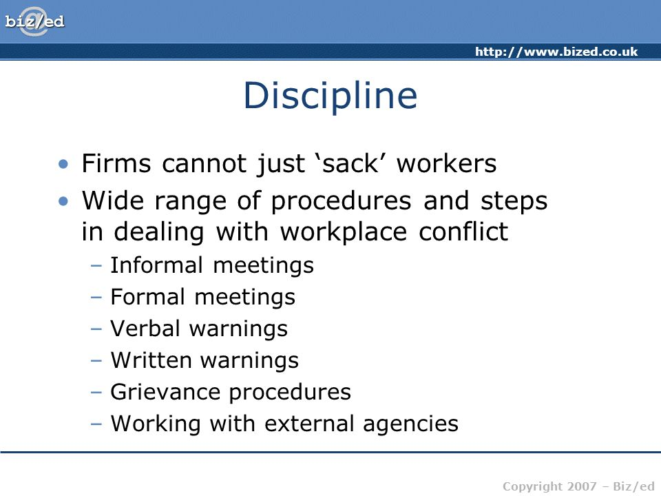 Discipline Firms cannot just 'sack' workers