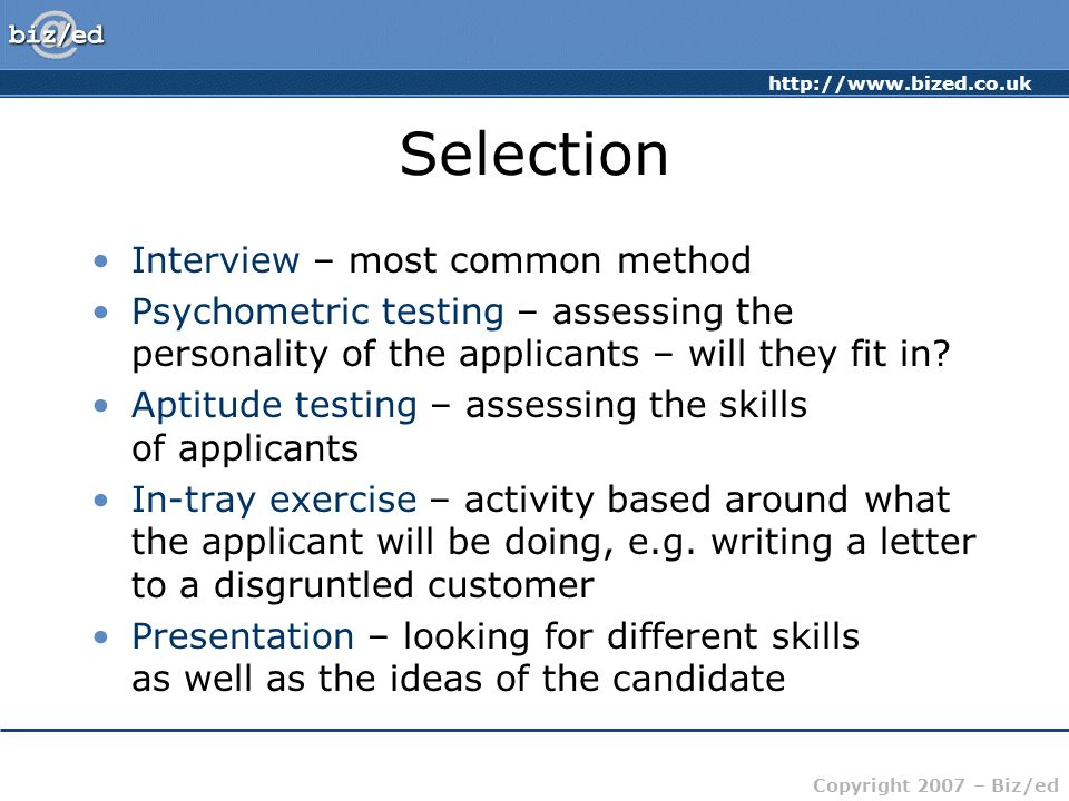 Selection Interview – most common method
