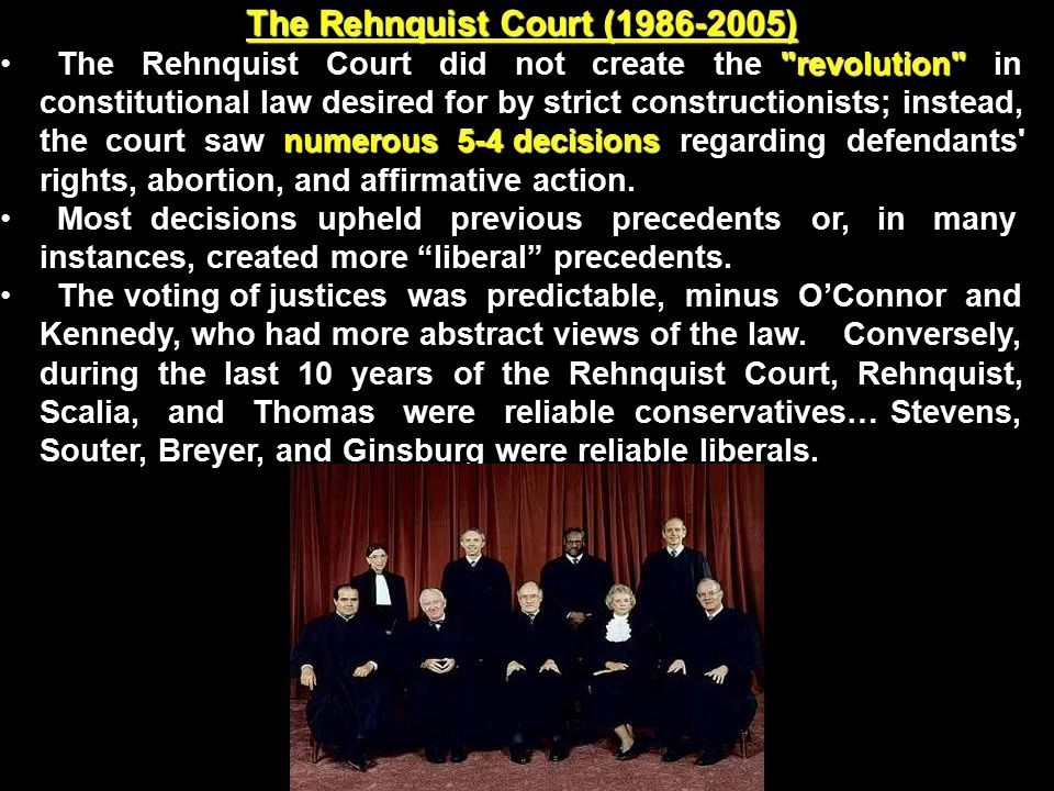 The Rehnquist Court ( )