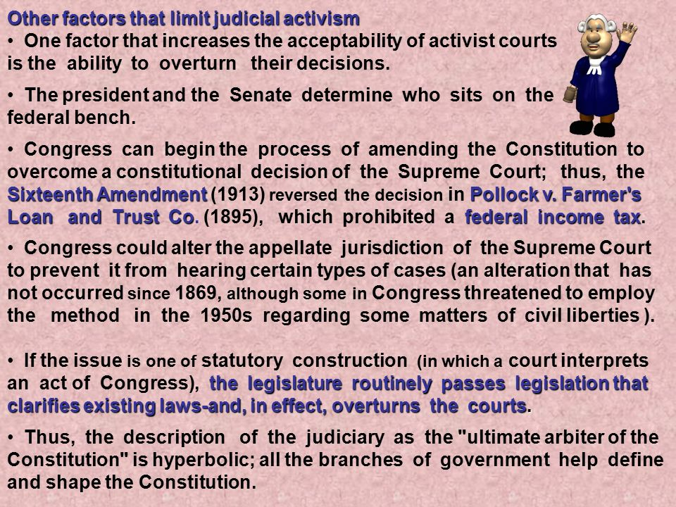 Other factors that limit judicial activism
