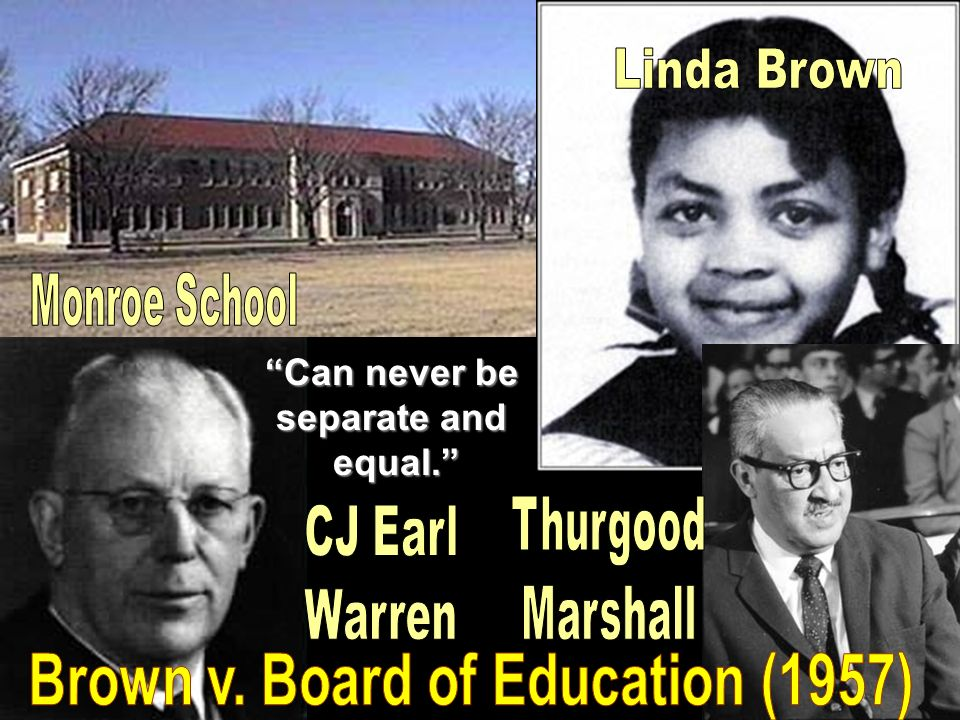 Brown v. Board of Education (1957)