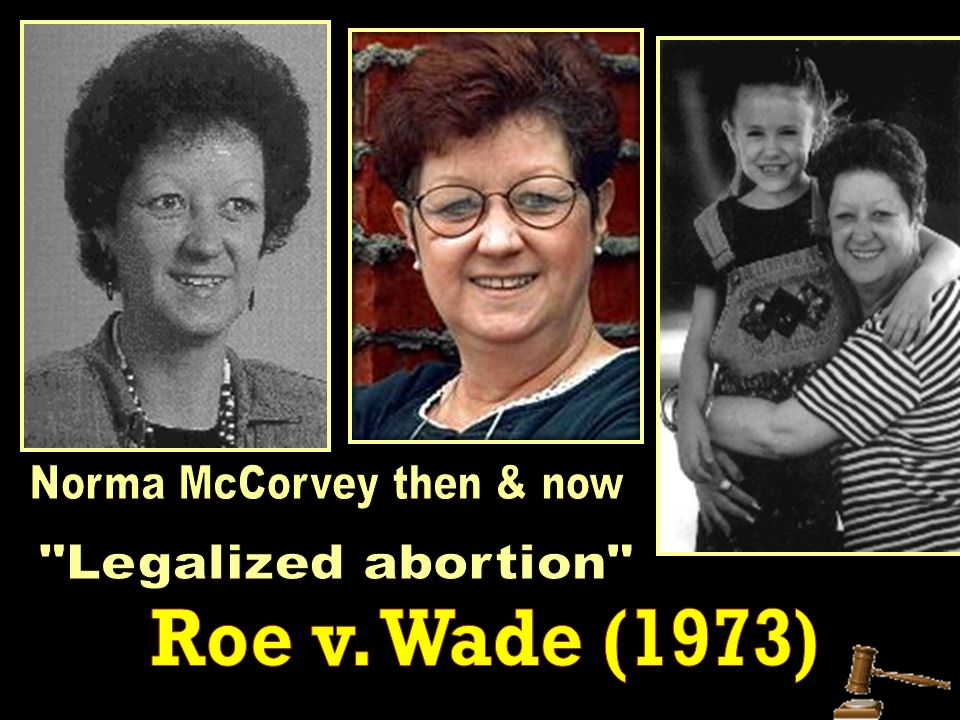 Norma McCorvey then & now
