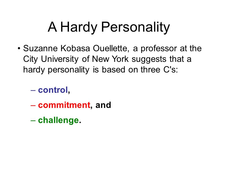 A Hardy Personality