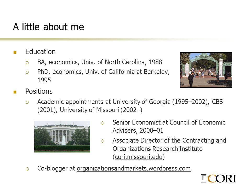 A little about me Education Positions