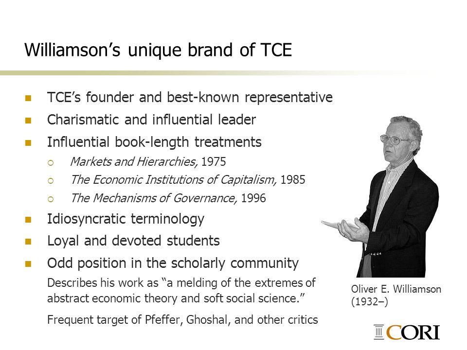 Williamson's unique brand of TCE