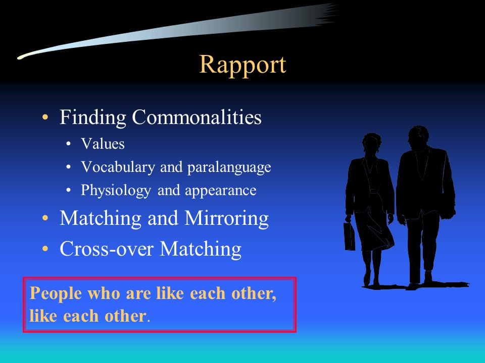 Rapport Finding Commonalities Matching and Mirroring