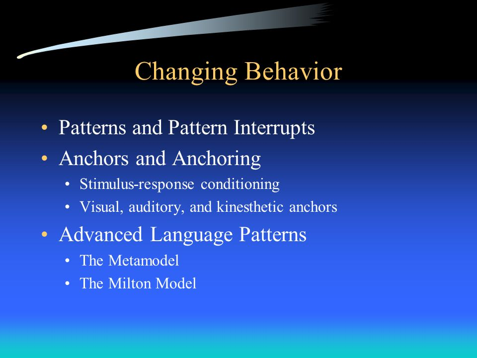Changing Behavior Patterns and Pattern Interrupts