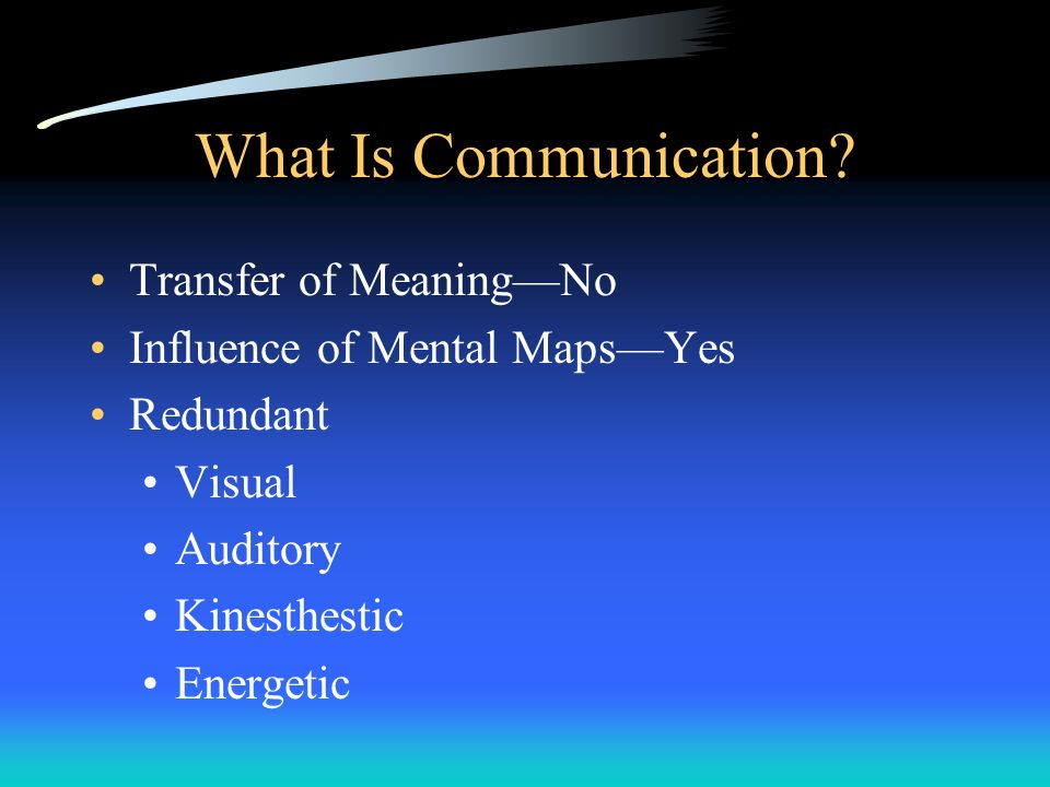 What Is Communication Transfer of Meaning—No