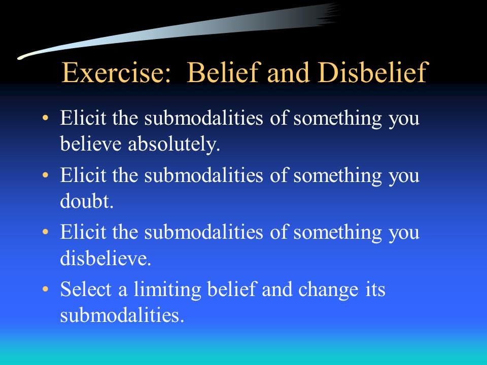Exercise: Belief and Disbelief