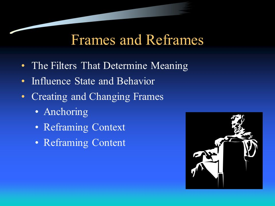 Frames and Reframes The Filters That Determine Meaning