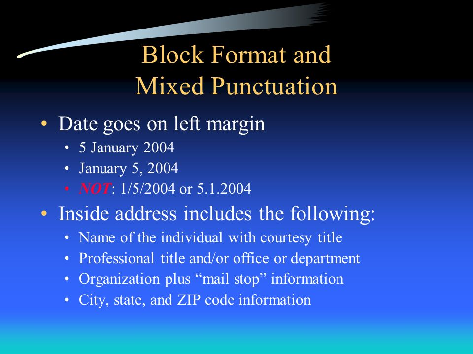 Block Format and Mixed Punctuation