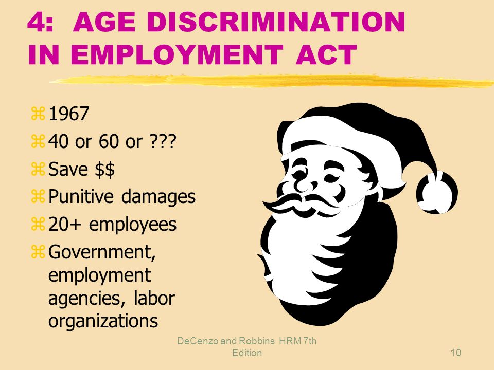 4: AGE DISCRIMINATION IN EMPLOYMENT ACT