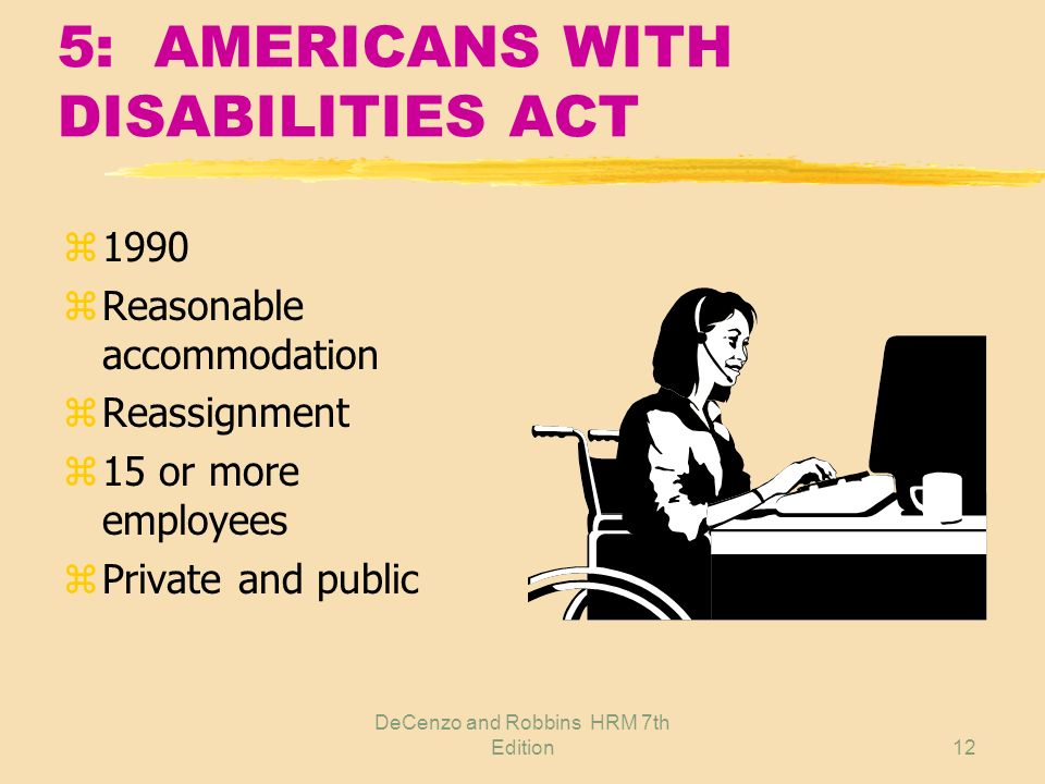 5: AMERICANS WITH DISABILITIES ACT