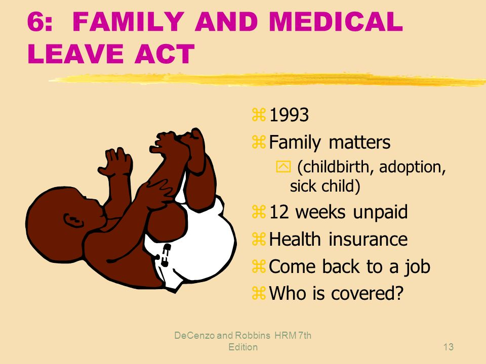 6: FAMILY AND MEDICAL LEAVE ACT