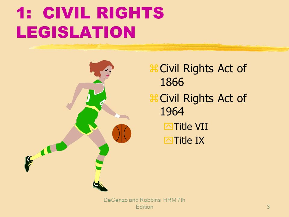 1: CIVIL RIGHTS LEGISLATION