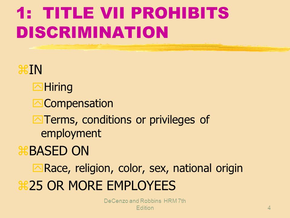 1: TITLE VII PROHIBITS DISCRIMINATION