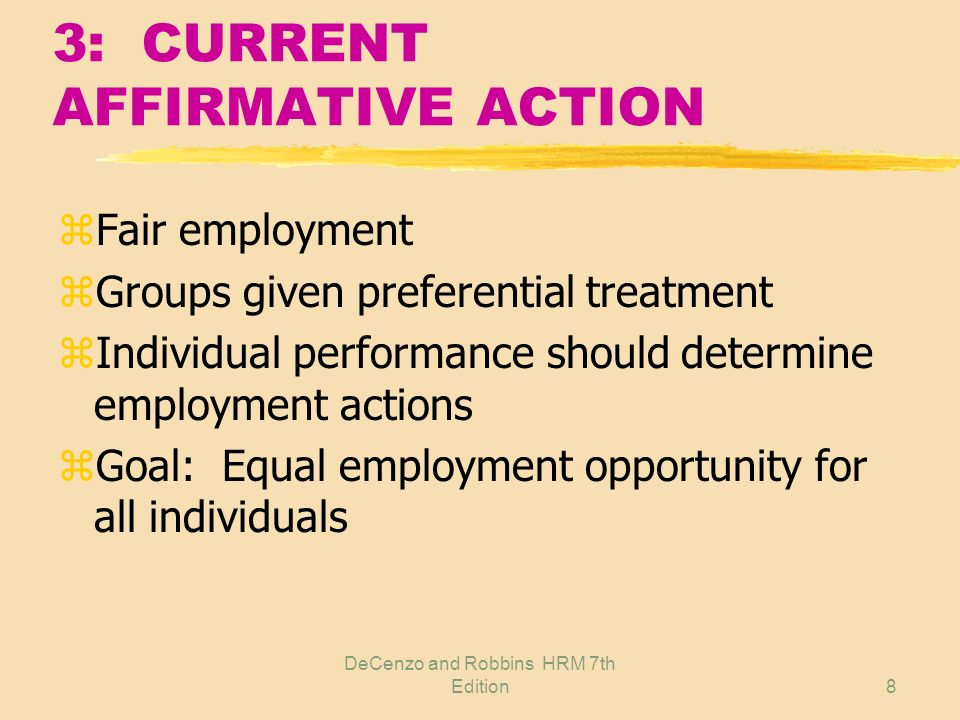 3: CURRENT AFFIRMATIVE ACTION