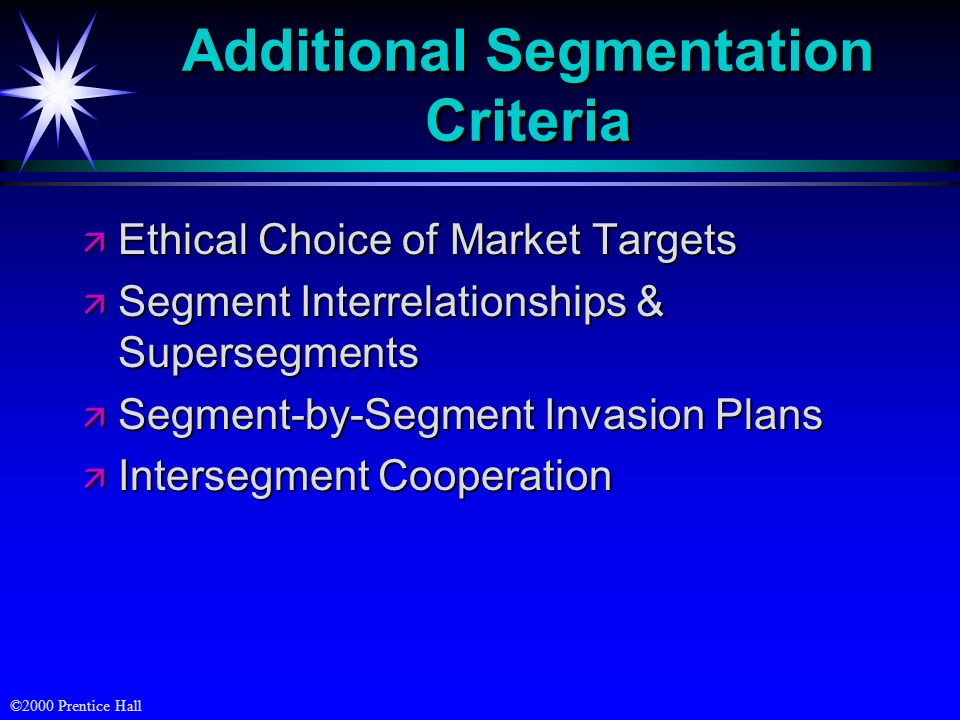 Additional Segmentation Criteria