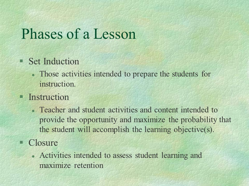 Phases of a Lesson Set Induction Instruction Closure