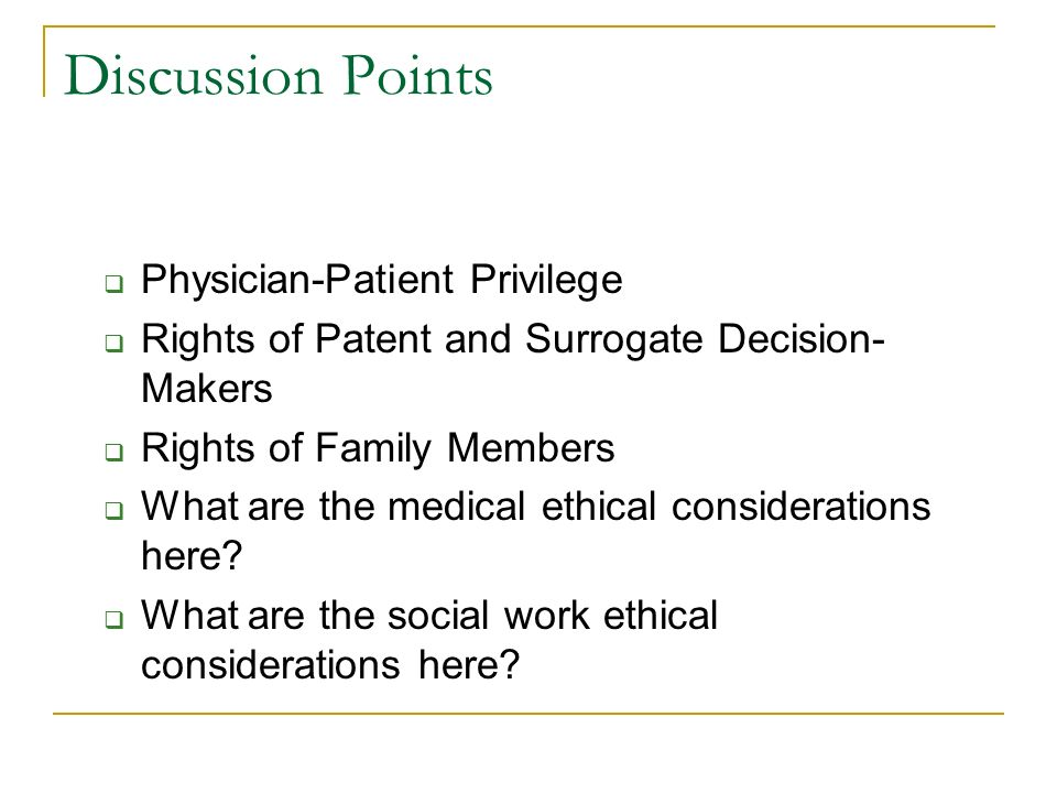 a discussion on the ethical decision making in medicine Making ethical decisions can be one of the most challenging aspects of being a doctor you will have to weigh several factors very carefully before arriving at a decision that you are fully convinced is the right one.