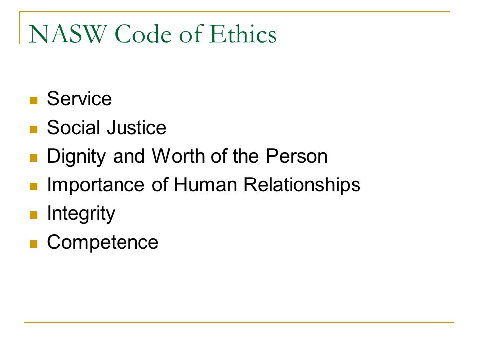 nasw code of ethics 2 essay Nasw code of ethics front porch essay #2 share | according to the code of ethics for the national association of social workers.