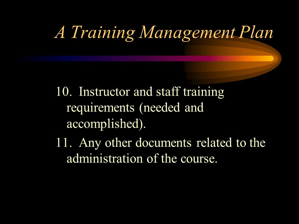 A Training Management Plan