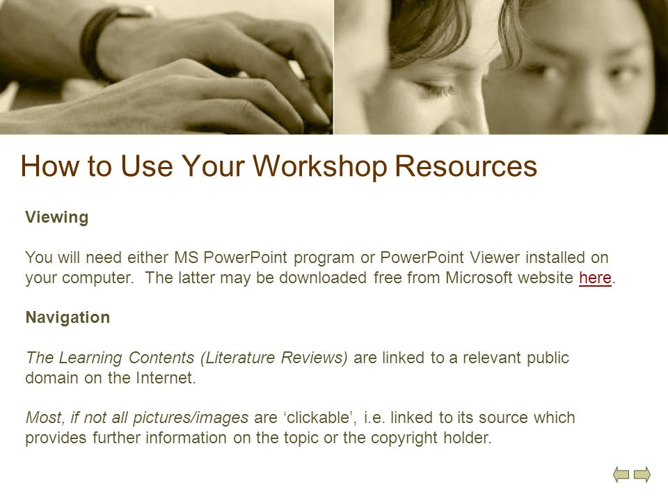 How to Use Your Workshop Resources