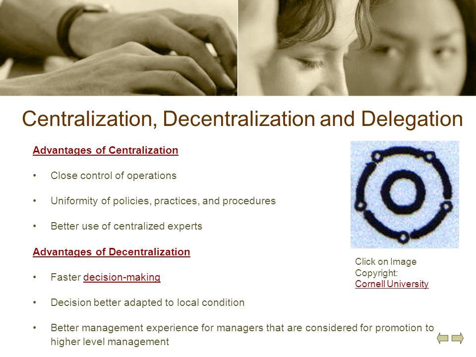 Centralization, Decentralization and Delegation