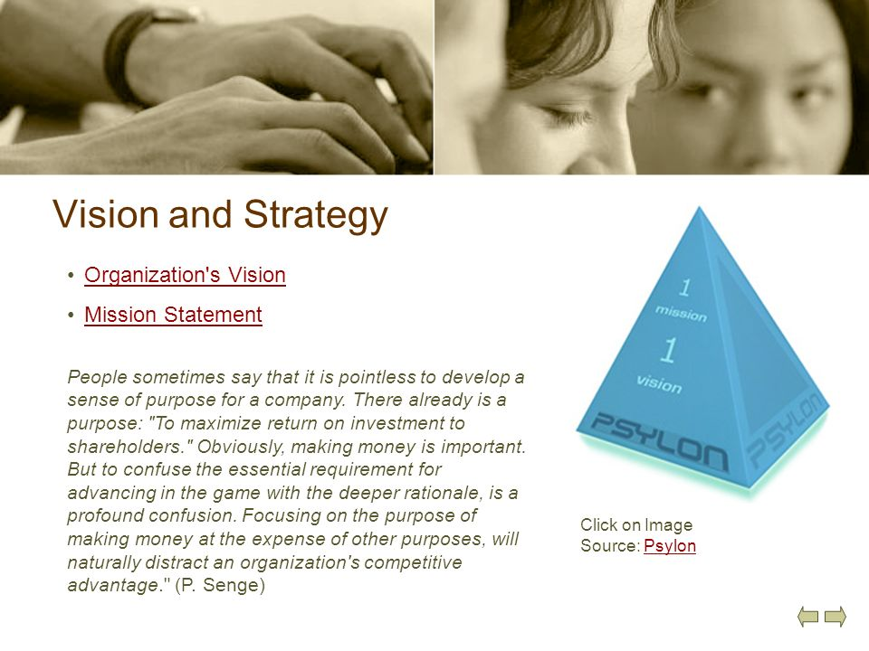 Vision and Strategy Organization s Vision Mission Statement